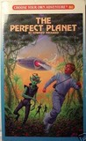The Perfect Planet (Choose Your Own Adventure, #80)