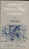 A History of Everyday Things in England: Volume I 1066-1499