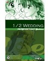 1/2 Wedding (1/2, Vol. 3)