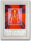 How Can Blood Save Your Life? by Watch Tower Bible and Tract...