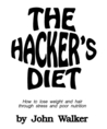 The Hacker's Diet: How to Lose Weight and Hair Through Stress and Poor Nutrition