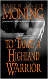 To Tame A Highland Warrior (Highlander, #2)