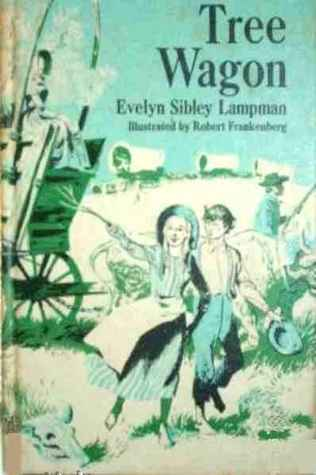 Tree Wagon by Evelyn Sibley Lampman