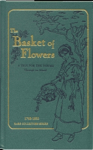 The Basket of Flowers by Christoph von Schmid