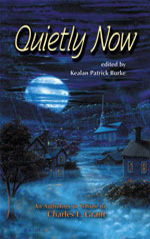 Quietly Now by Kealan Patrick Burke