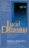 Lucid Dreaming - The Power of Being Awake & Aware in Your Dreams by Stephen LaBerge