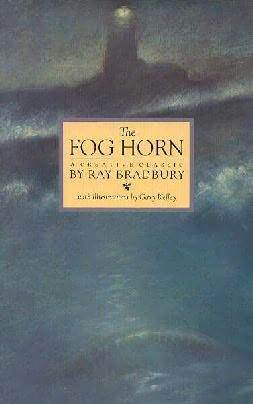 The Fog Horn by Ray Bradbury