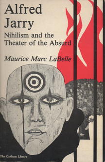 Alfred Jarry by Maurice M. LaBelle