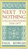 Next to Nothing: Collected Poems, 1926-1977