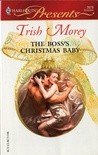 The Boss's Christmas Baby by Trish Morey
