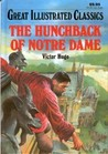 The Hunchback of Notre Dame (Great Illustrated Classics)