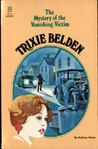 Trixie Belden and the Mystery of the Vanishing Victim (Trixie Belden, #33)
