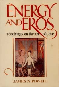 Energy and Eros by James N. Powell