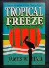 Tropical Freeze by Jim Hall