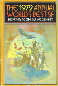 The 1972 Annual World's Best SF by Donald A. Wollheim