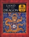 Land of the Dragon: Chinese Myth (Myth and Mankind)