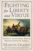 Fighting for Liberty and Virtue: Political and Cultural Wars in Eighteenth-Century America (The American Experience, #1)