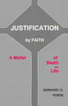 Justification by Faith: A Matter of Death and Life