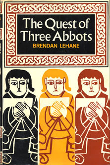 The Quest of Three Abbots