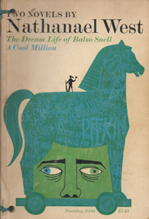 A Cool Million and The Dream Life of Balso Snell: Two Novels, Nathanael West