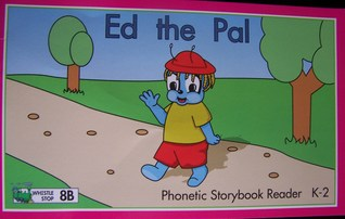 Phonetic Storybook Reader Ed The Pal (Volume 2)