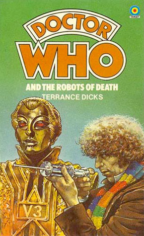Doctor Who and the Robots of Death - Terrance Dicks