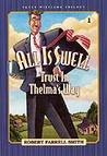 All is Swell: Trust in Thelma's Way