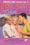 Second Best (Sweet Valley Twins, #16)