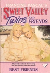 Best Friends (Sweet Valley Twins, #1)