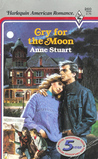 Cry for the Moon (Yorktown Towers, #4)