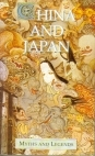 China and Japan (Myths and Legends)