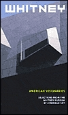 American Visionaries: Selections From The Whitney Museum Of American Art