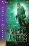 In Dark Waters by Mary Burton