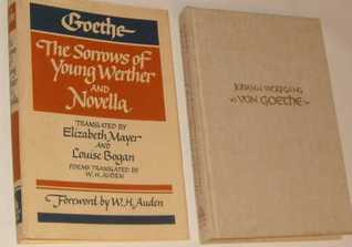 The Sorrows of Young Werther and Novella by Johann Wolfgang von Goethe
