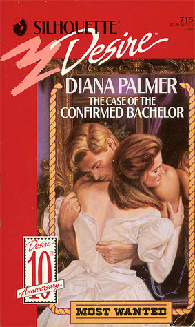 The Case Of The Confirmed Bachelor by Diana Palmer