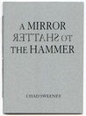 A Mirror to Shatter the Hammer