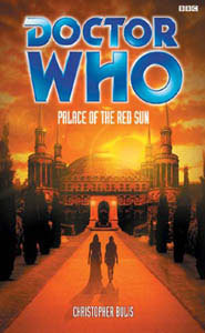 Doctor Who: Palace of the Red Sun (Past Doctor Adventures)