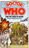 Doctor Who and the Seeds of Doom by Philip Hinchcliffe