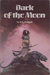 Dark of the Moon (Kencyrath, #2)