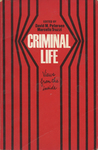 Criminal Life: Views from the Inside