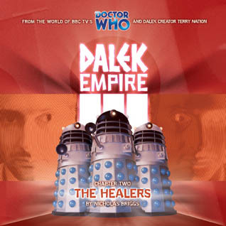 Dalek Empire III: Chapter Two - The Healers (Doctor Who)