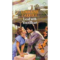 Lead with Your Heart by Lorraine Carroll