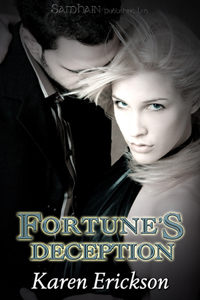 Fortune's Deception by Karen  Erickson