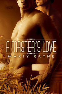 A Master's Love by Marty Rayne