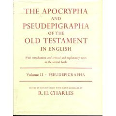 The Apocrypha and Pseudepigrapha of the Old Testament, Vol 2 by R.H. Charles
