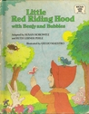 Little Red Riding Hood with Benjy and Bubbles
