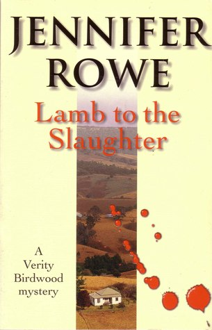 Lamb to the Slaughter by Jennifer Rowe