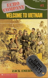 Welcome to Vietnam (Echo Company, #1)