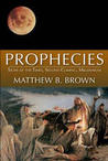 PROPHECIES - SIGNS OF THE TIMES, SECOND COMING, MILLENNIUM