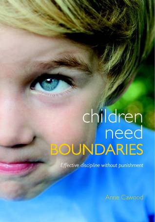 Children need boundaries: Effective discipline without punishment
